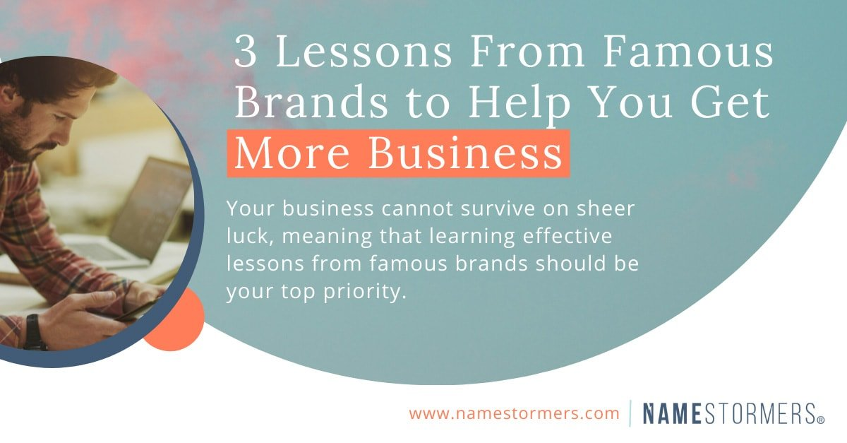 3 Lessons from famous brands